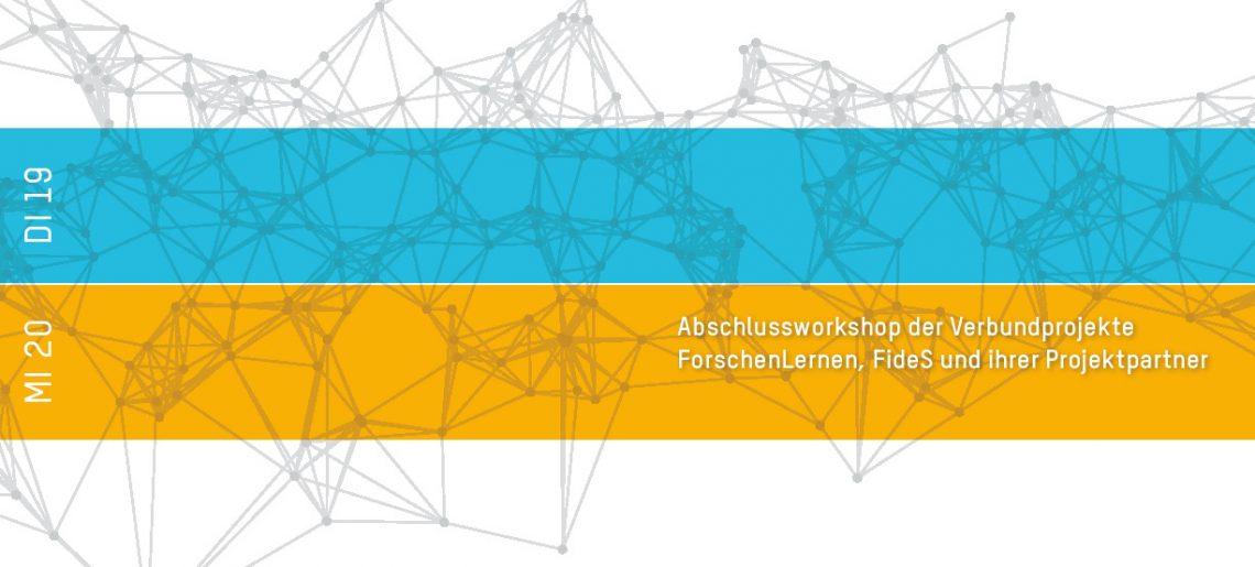 Abschlussworkshop von FideS zusammen mit ForschenLernen
